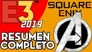 E3 2019 - Resumen de Conferencia de Square Enix