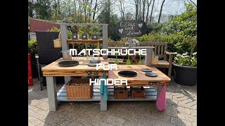 Matschküche für Kinder selber bauen!!