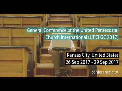 UPCI General Conference Kansas City 2017 Final night A. Batchelor & D. Bernard