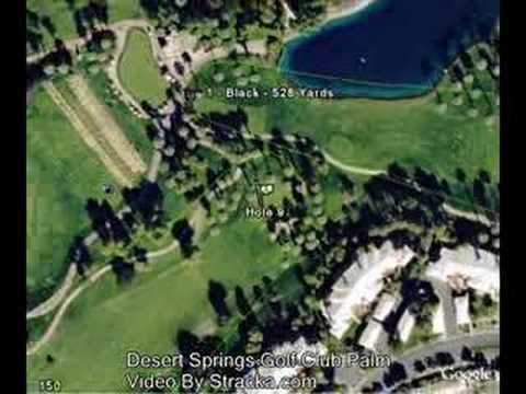 Desert Springs Golf Club Palm  Flyover Tour  YouTube
