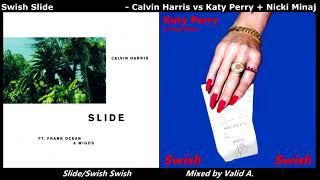 Swish Slide - Calvin Harris vs Katy Perry + Nicki Minaj (Mashup) - Valid A