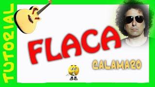 Flaca - Andres Calamaro - Como tocar en guitarra acordes