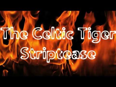 The Celtic Tiger Striptease 720p HD