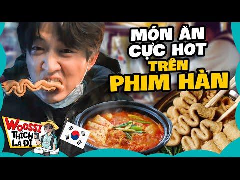 Top Món Ăn Đường Phố Đỉnh Kout Trong Phim Hàn Quốc || WOOSSI THÍCH LÀ ĐI
