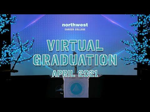Northwest Career College Graduation Ceremony April 2021