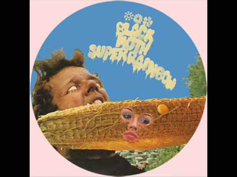 Black Moth Super Rainbow - Don't You Want to Be in a Cult