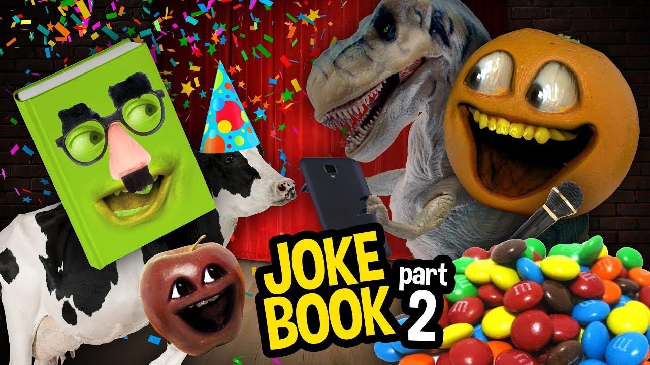 Annoying Orange - Joke Book #2: Jokes from Fans!