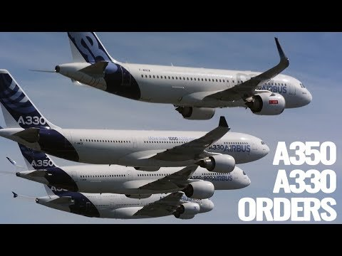Airbus Gains A350 & A330neo Orders!