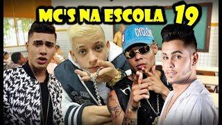 Baixar MC'S NA ESCOLA 19 (Kevinho,MC Pedrinho,MC Don Juan,MC Lan e WM...)