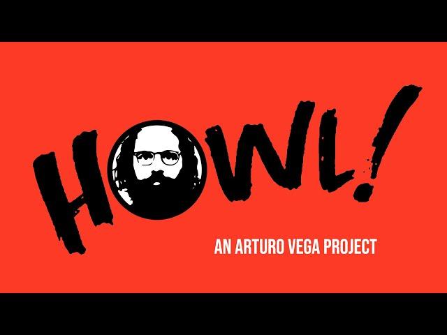 Howl! Happening: An Arturo Vega Project