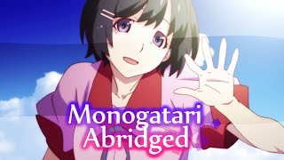 Monogatari Abridged - Episode 1: Burn My Dread