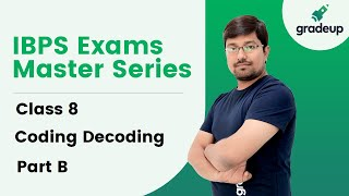 Coding Decoding Tricks and Approach - Part B | IBPS Exams Ma