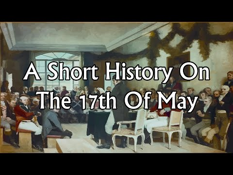 A Short History On The 17th Of May - Scandinavian History