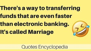 Funny Quotes : New Quotes For Marriage #1   Positive and Funny Marriage Quotes [Happy Marriage 2018]