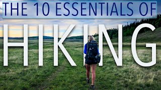 The 10 Essentials of Hiking