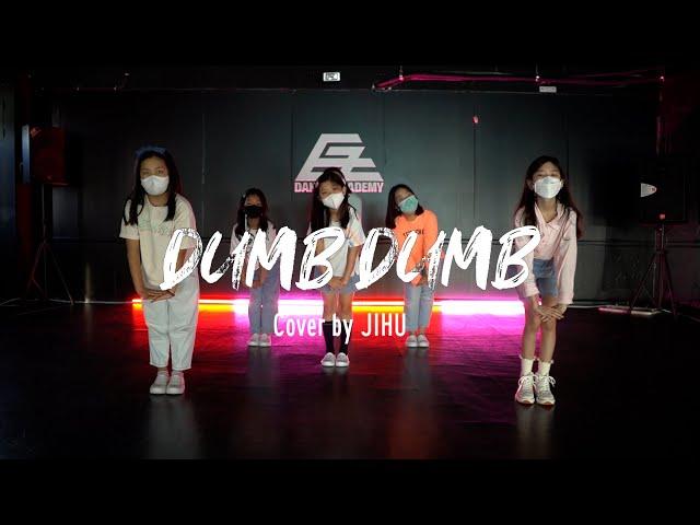 [잠실댄스학원] KPOP COVER DANCE 케이팝 커버댄스 | 전소미 - DUMB DUMB