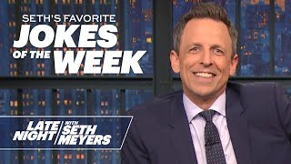 Seth's Favorite Jokes of the Week | New Favorites Every Friday!