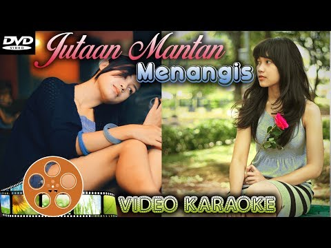 JUTAAN MANTAN MENANGIS MENDENGAR LAGU INI - Lagu Galau Terbaik 2017