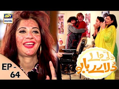 Dilli Walay Dularay Babu - Ep 64 - 23rd Dec 2017 - ARY Digital Drama