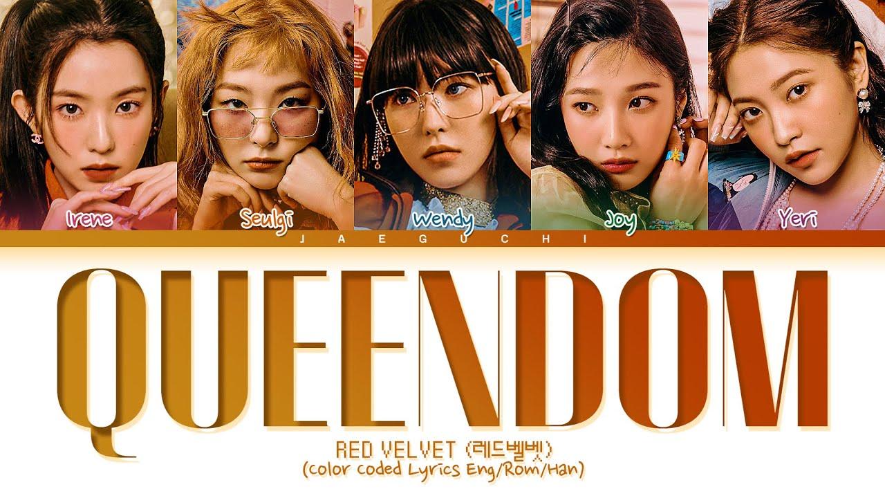 Download RED VELVET Queendom Lyrics (레드벨벳 Queendom 가사) (Color Coded Lyrics)