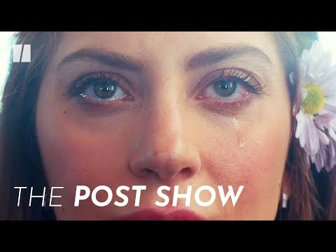 Why Lady Gaga Steals The Show In 'A Star Is Born'   Post Show