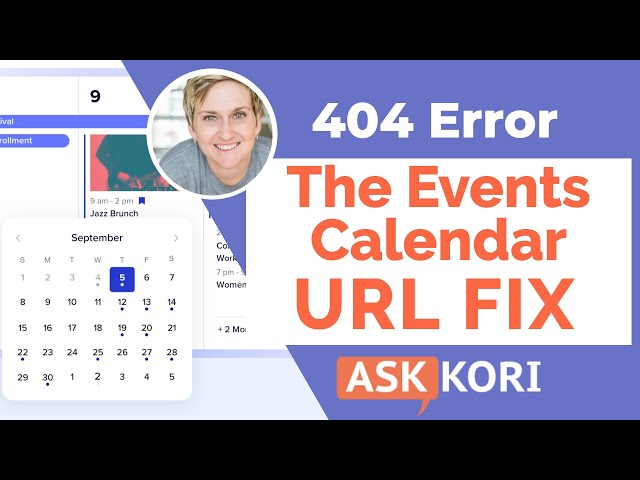 The Events Calendar - Fix the 404 No Page Found Error