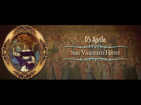 San Vincenzo Ferrer - 5 Aprile