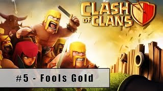 Clash of Clans Single Player Walkthrough Level 5 - Fools Gold (2015) (HD)