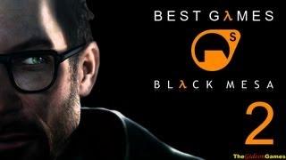 Best Games: Прохождение Black Mesa [Half-Life] (HD) - Часть 2 (Непредвиденные последствия)