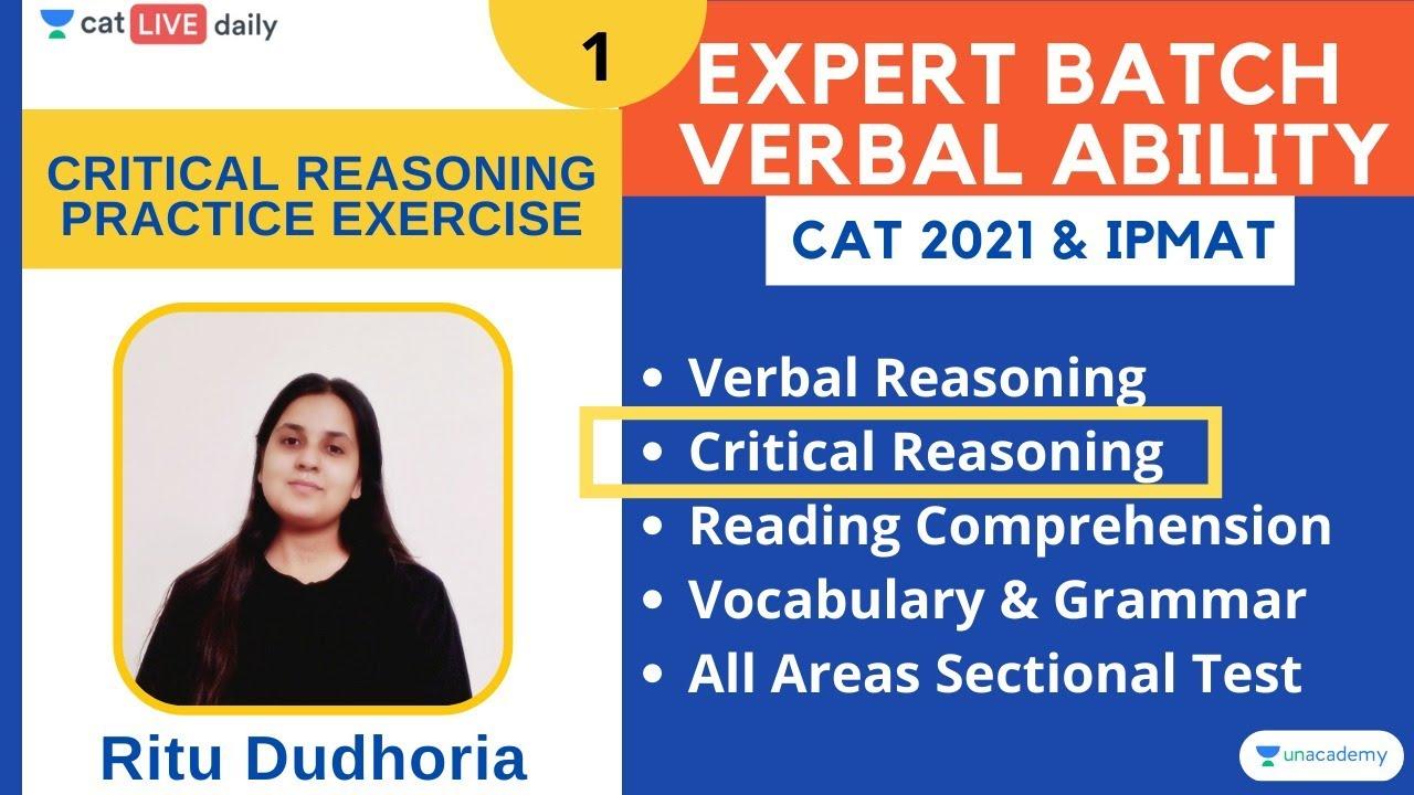 Complete Course on Critical Reasoning - 1 l CAT 2021 l Unacademy CAT l Ritu Dudhoria