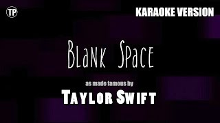 Blank Space - Taylor Swift | Karaoke LYRICS