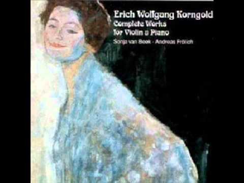 Korngold - Violin Sonata op. 6 in G,  II.mov  - Andreas Frölich & Sonja Van Beek