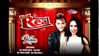 Romance Real - Forro Romance Real
