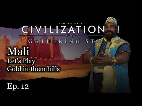 #12 Let's Play Civ 6 Mali - Mansa Musa - Civilization VI Gathering Storm Preview