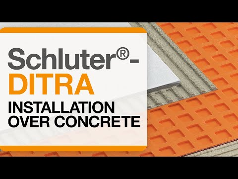 Schluter®-DITRA Installation over Concrete Full Video Series