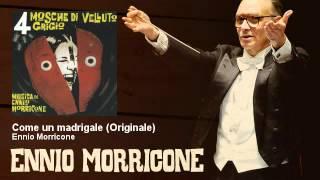 Ennio Morricone - Come un madrigale - Originale - Quattro Mosche Di Velluto Grigio (1971)