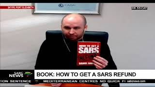 How to get a SARS refund: Daniel Baines