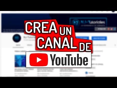 Como CREAR Un CANAL De YouTube 2019 [Tutorial PASO A PASO] 🙋♂️