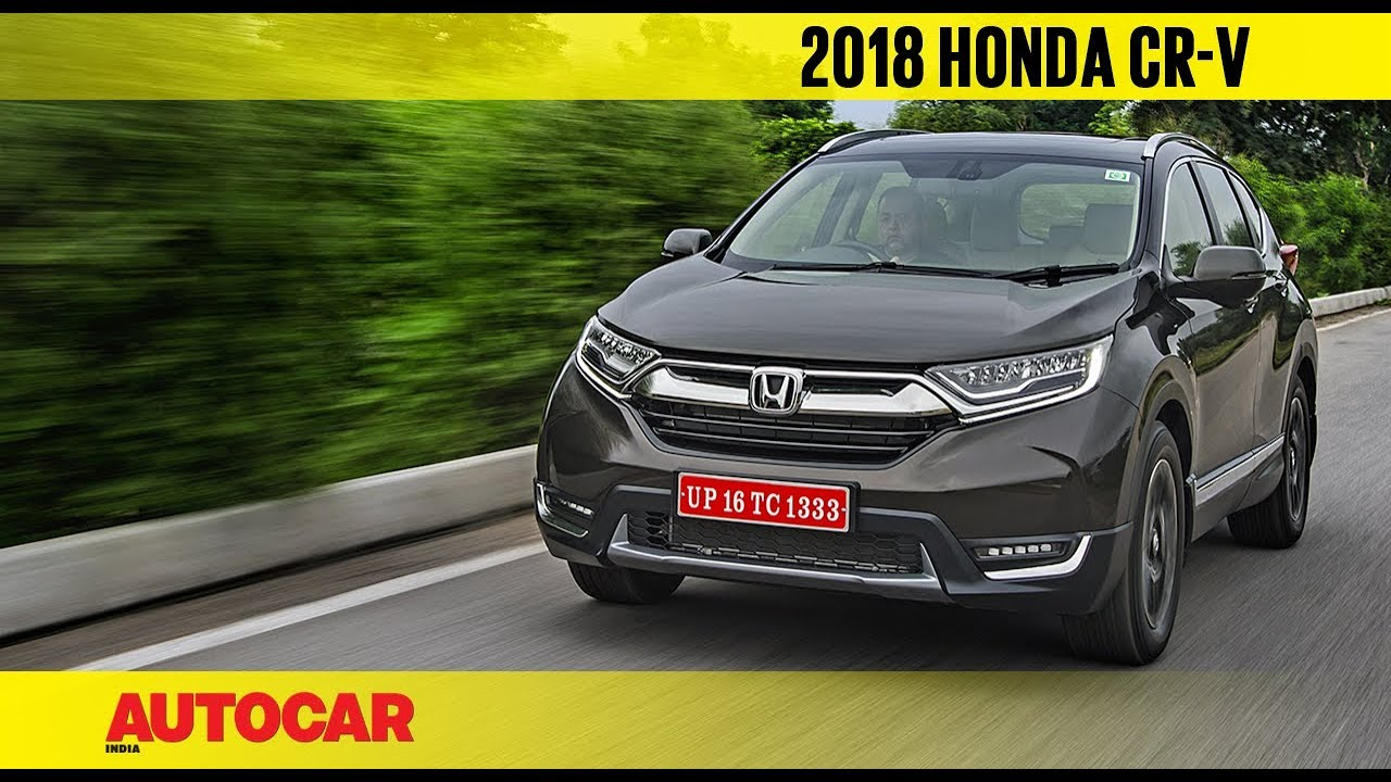 2018 Honda Cr V India First Drive Review Autocar India Youtube