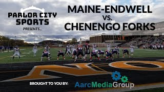 Maine-Endwell vs Chenango Forks, 2018 Section 4 Class B Football Finals