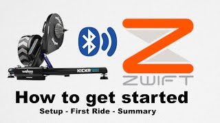 WAHOO KICKR + ZWIFT - HOW TO GET STARTED
