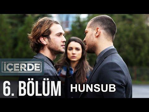 İçerde 6. Bölüm (HunSub) letöltés