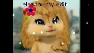 My Edition Eleanor (chipettes)