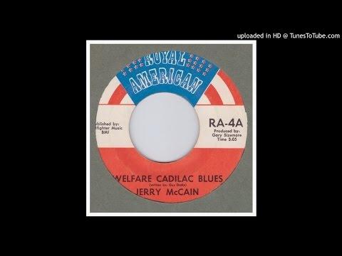 McCain, Jerry - Welfare Cadilac Blues - 1970