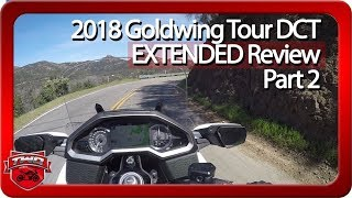 2018 Goldwing Tour DCT Extended Review   Part 2