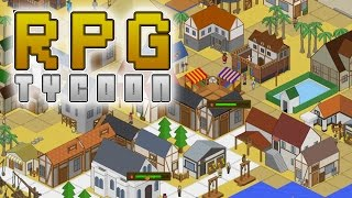 RPG Tycoon Gameplay - Create and Manage a Kingdom