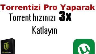 Torrenti Pro Yaparak İndirme Hızımızı 3x Katlamak