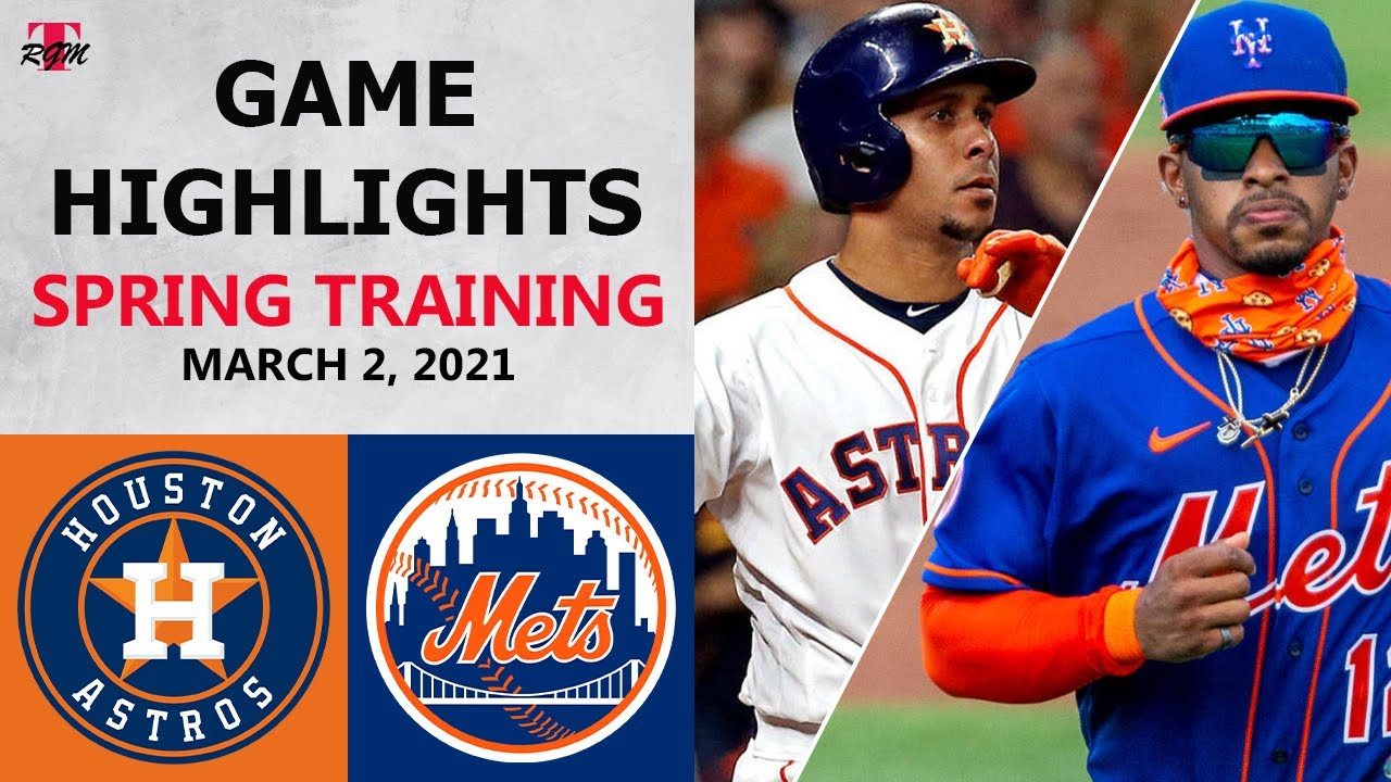 Download Houston Astros vs. New York Mets Highlights   March 2, 2021 (Spring Training)