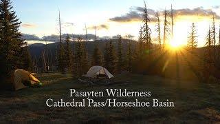 Backpacking Washingtons Pasayten Wilderness: Cathedral Pass\Horseshoe Basin\PNT Boundary Trail