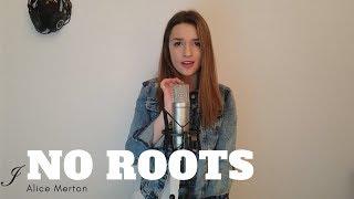Baixar No Roots - Alice Merton (Cover by Justine)